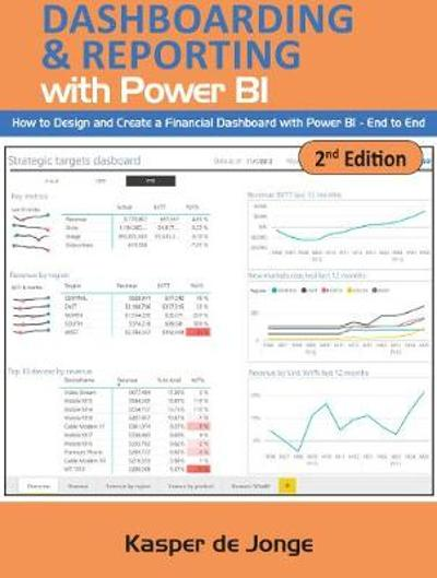 The Absolute Guide to Dashboarding and Reporting with Power BI - Kasper De Jonge