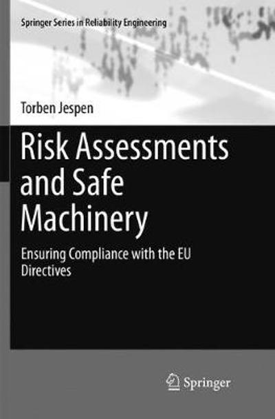 Risk Assessments and Safe Machinery - Torben Jespen