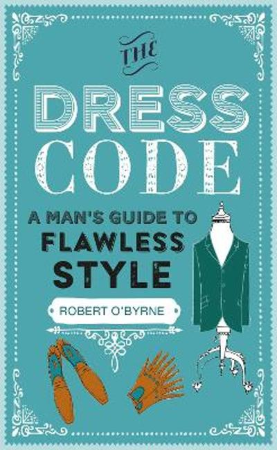 The Dress Code - Robert O'Byrne