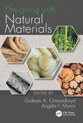 Designing with Natural Materials - Graham A. Ormondroyd