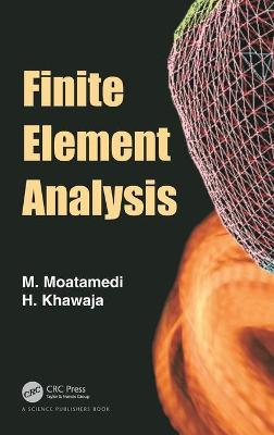 Finite Element Analysis - M Moatamedi