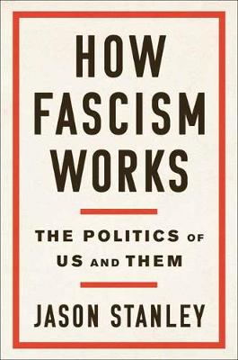 How Fascism Works - Jason Stanley