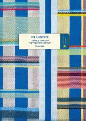 In Europe (Vintage Classic Europeans Series) - Geert Mak