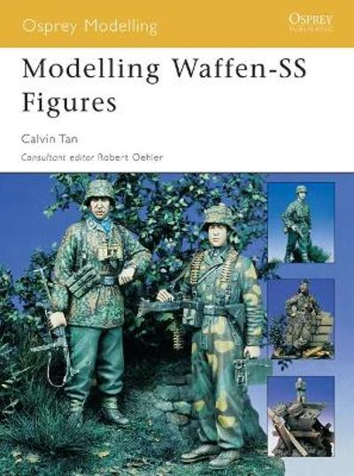 Modelling Waffen-SS Figures - Chris Tan