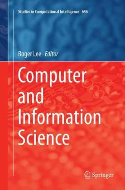 Computer and Information Science - Roger Lee