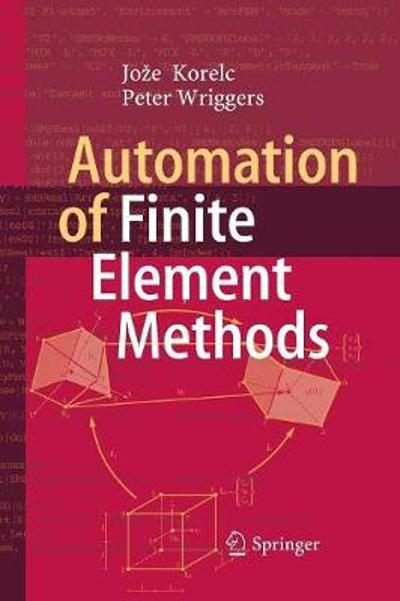 Automation of Finite Element Methods - Joze Korelc