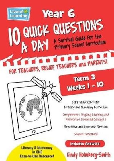10 Quick Questions A Day Year 6 Term 3 - Cindy Holmberg-Smith