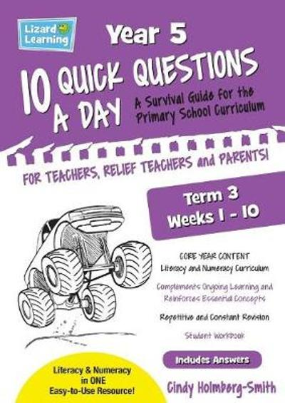 10 Quick Questions A Day Year 5 Term 3 - Cindy Holmberg-Smith