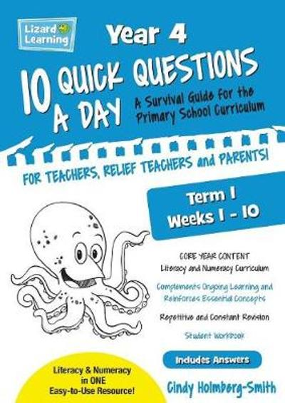 10 Quick Questions A Day Year 4 Term 1 - Cindy Holmberg-Smith