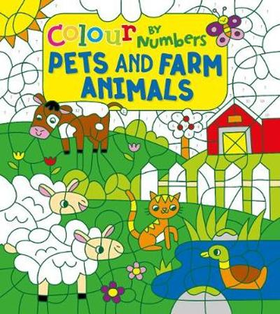 Colour by Numbers: Pets and Farm Animals - Claire Stamper