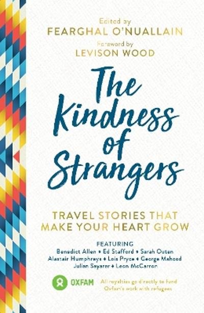 The Kindness of Strangers - Fearghal O'Nuallain