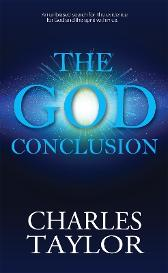 The God Conclusion - Charles Taylor