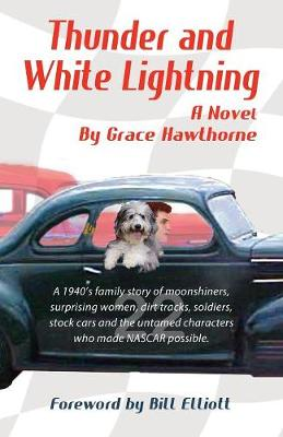 Thunder and White Lightning - Grace Hawthorne