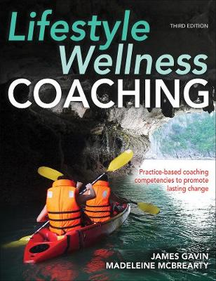 Lifestyle Wellness Coaching 3rd Edition - James Gavin Madeleine McBrearty