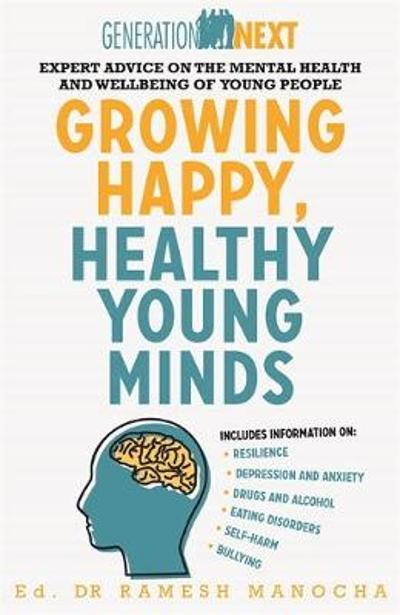 Growing Happy, Healthy Young Minds - Ramesh Manocha