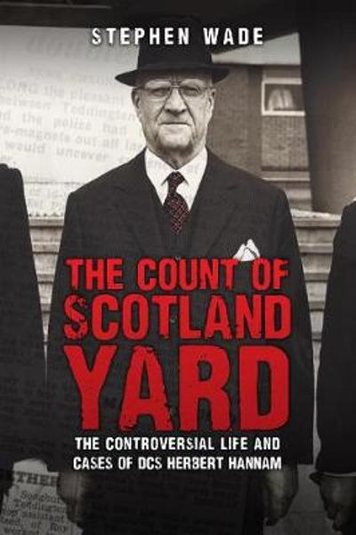 The Count of Scotland Yard - Stephen Wade