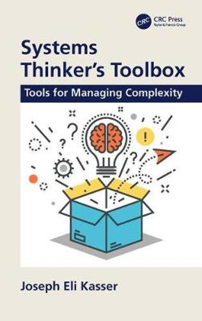 Systems Thinker's Toolbox - Joseph Eli Kasser