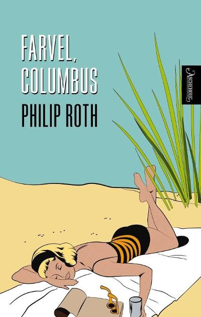Farvel, Columbus - Philip Roth