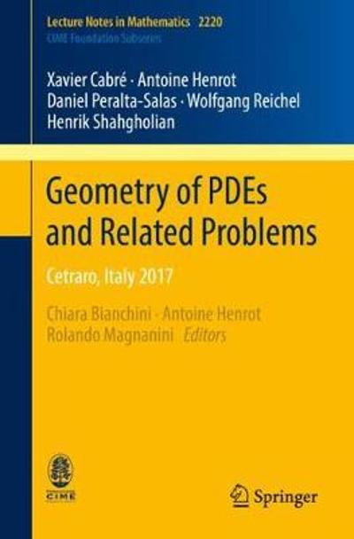 Geometry of PDEs and Related Problems - Xavier Cabre