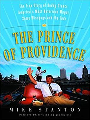 The Prince of Providence - Mike Stanton