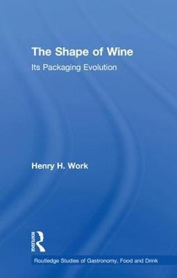 The Shape of Wine - Henry H. Work