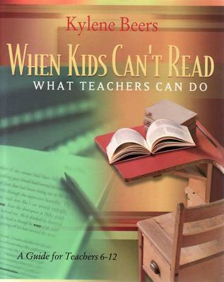 When Kids Can't Read, What Teachers Can Do - Kylene Beers