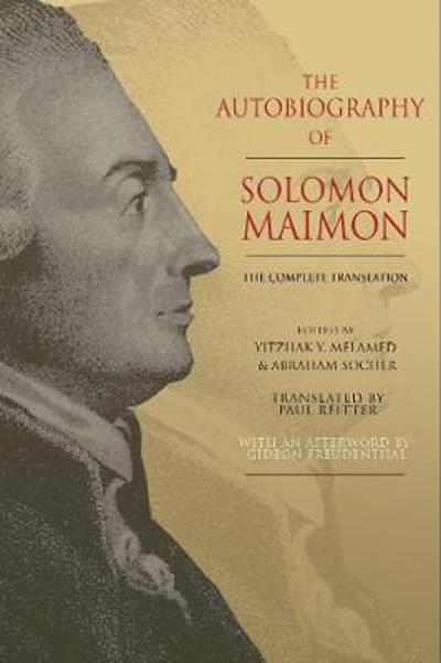 The Autobiography of Solomon Maimon - Solomon Maimon