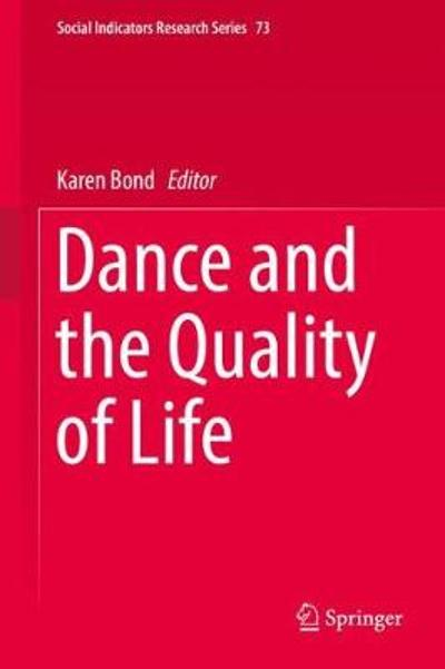 Dance and the Quality of Life - Karen Bond