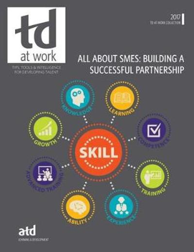 All About SMEs - Association for Talent Development