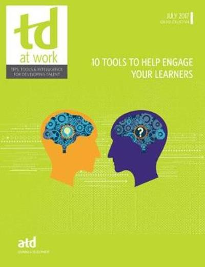 10 Tools to Help Engage Your Learners - Association for Talent Development