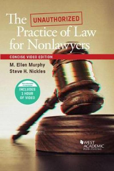 The Unauthorized Practice of Law, An Interactive Course, Concise Video Edition - M. Ellen Murphy