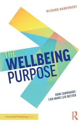 The Wellbeing Purpose - Richard Hardyment