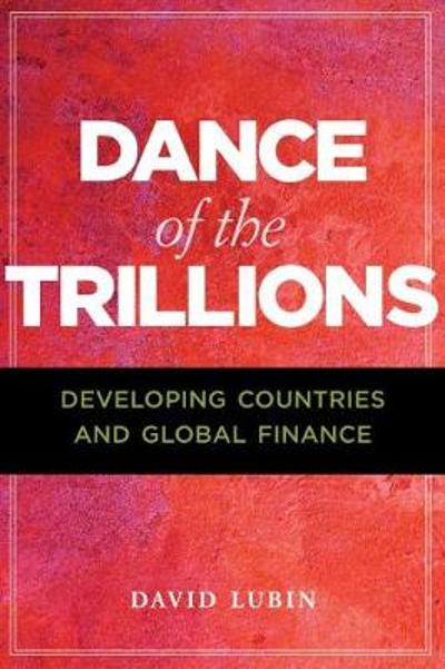 Dance of the Trillions - David Lubin
