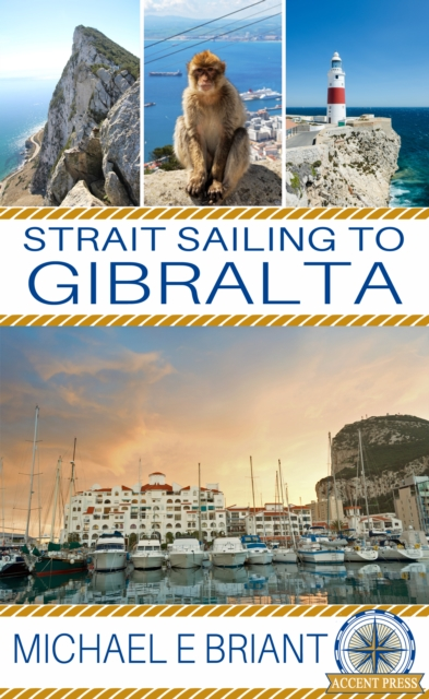 Strait Sailing to Gibraltar - Michael Briant