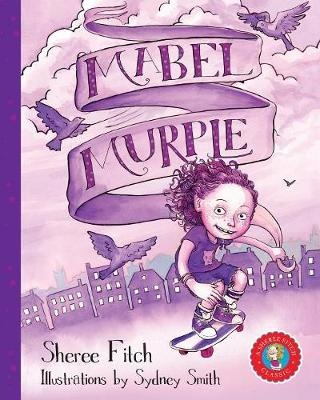 Mabel Murple - Sheree Fitch