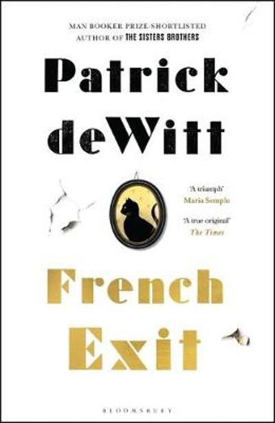 French Exit - Patrick deWitt