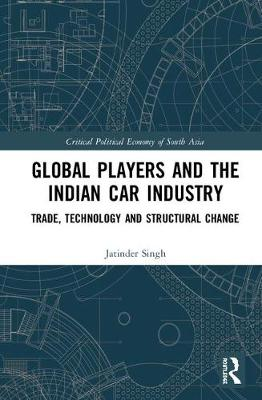 Global Players and the Indian Car Industry - Jatinder Singh