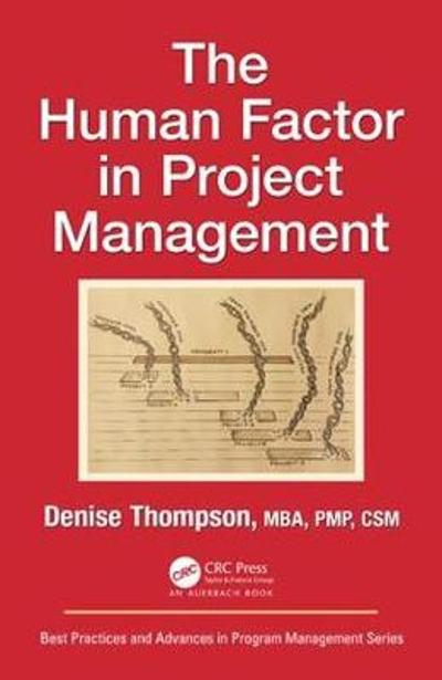 The Human Factor in Project Management - Denise Thompson