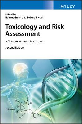 Toxicology and Risk Assessment - Helmut Greim
