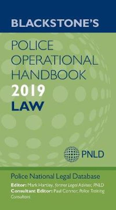 Blackstone's Police Operational Handbook 2019: Law - Police National Legal Database (PNLD)
