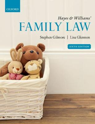 Hayes & Williams' Family Law - Stephen Gilmore