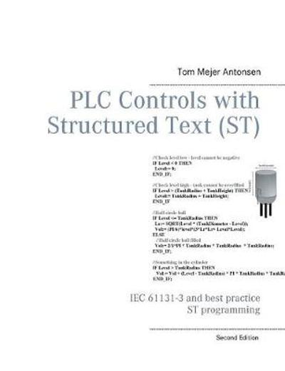 PLC Controls with Structured Text (ST) - Tom Mejer Antonsen