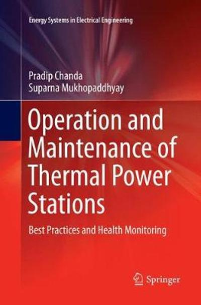 Operation and Maintenance of Thermal Power Stations - Pradip Chanda