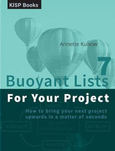 7 Buoyant Lists for Your Project - Annette Kunow