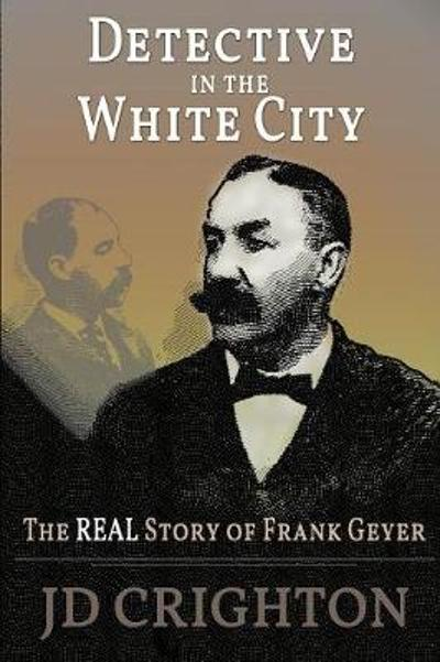 Detective in the White City - Jd Crighton