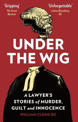 Under the Wig - William Clegg