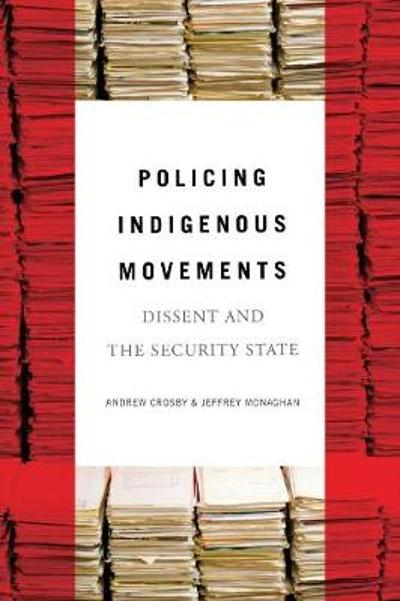 Policing Indigenous Movements - Andrew Crosby