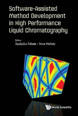 Software-assisted Method Development In High Performance Liquid Chromatography - Szabolcs Fekete