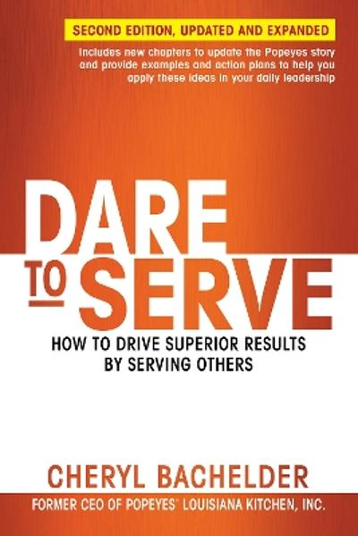 Dare to Serve - Cheryl Bachelder