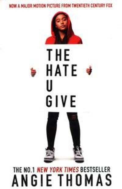 The hate u give - Angie Thomas